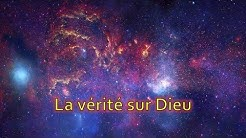 La vérité sur Dieu le Créateur