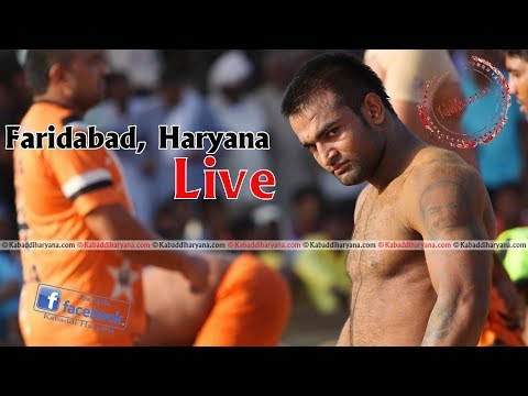 FARIDABAD KABADDI TOURNAMENT  ||  KABADDI HARYANA || LIVE
