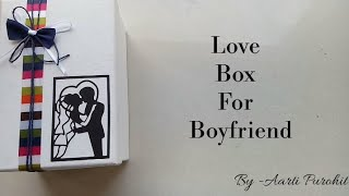 Love Gift Box For Boyfriend || Best Gift For Boyfriend ||surprise Love Gift Box||gift For Bf