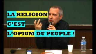 Voici pourquoi la religion est l'opium du peuple.
