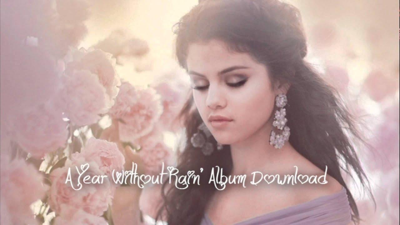 selena gomez a year without rain album download - youtube