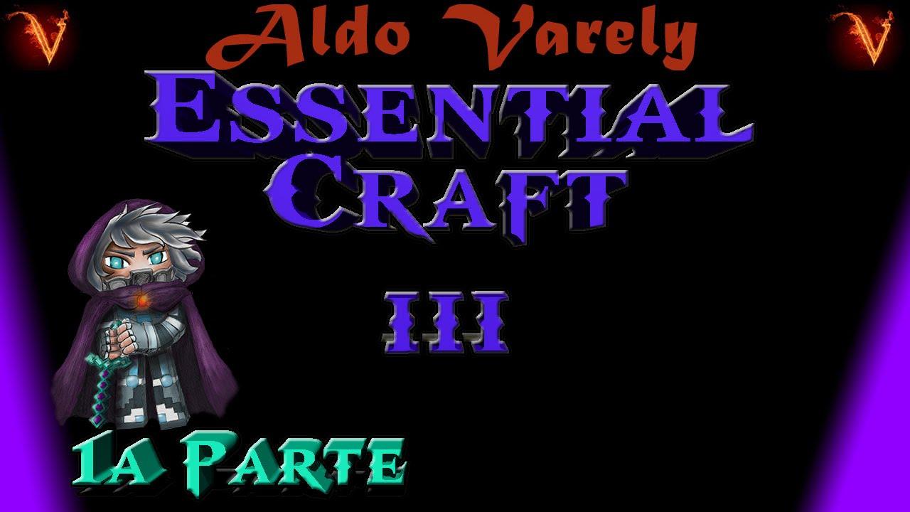 Minecraft | REVIEW MOD ESSENTIAL CRAFT 3 ~ 1a PARTE: ASPECTOS BÁSICOS!!! MC  1 7 10 (Español)