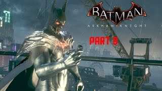 Batman: Arkham Knight - Walkthrough as Demon Batman Part 9