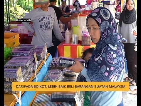 Daripada Boikot, Lebih Baik Beli Barangan Buatan Malaysia
