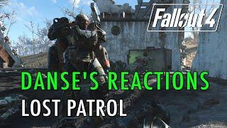 Fallout 4 - Danse s Reactions, Lost Patrol