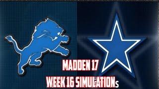 Madden 17 | Week 16 - Detroit Lions vs Dallas Cowboys #Lions #cowboys #Madden