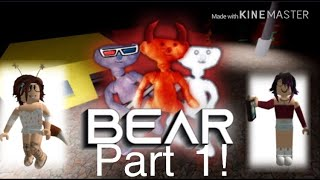 BEAR |roblox| ft icecreamkittie556
