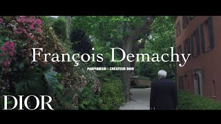 Dior Made With Love – Episode #1 François Demachy, DIOR Perfumer-creator