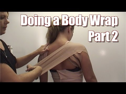Body Wrap in Review -  Part 2:  Performing a Body Wrap for Slimming