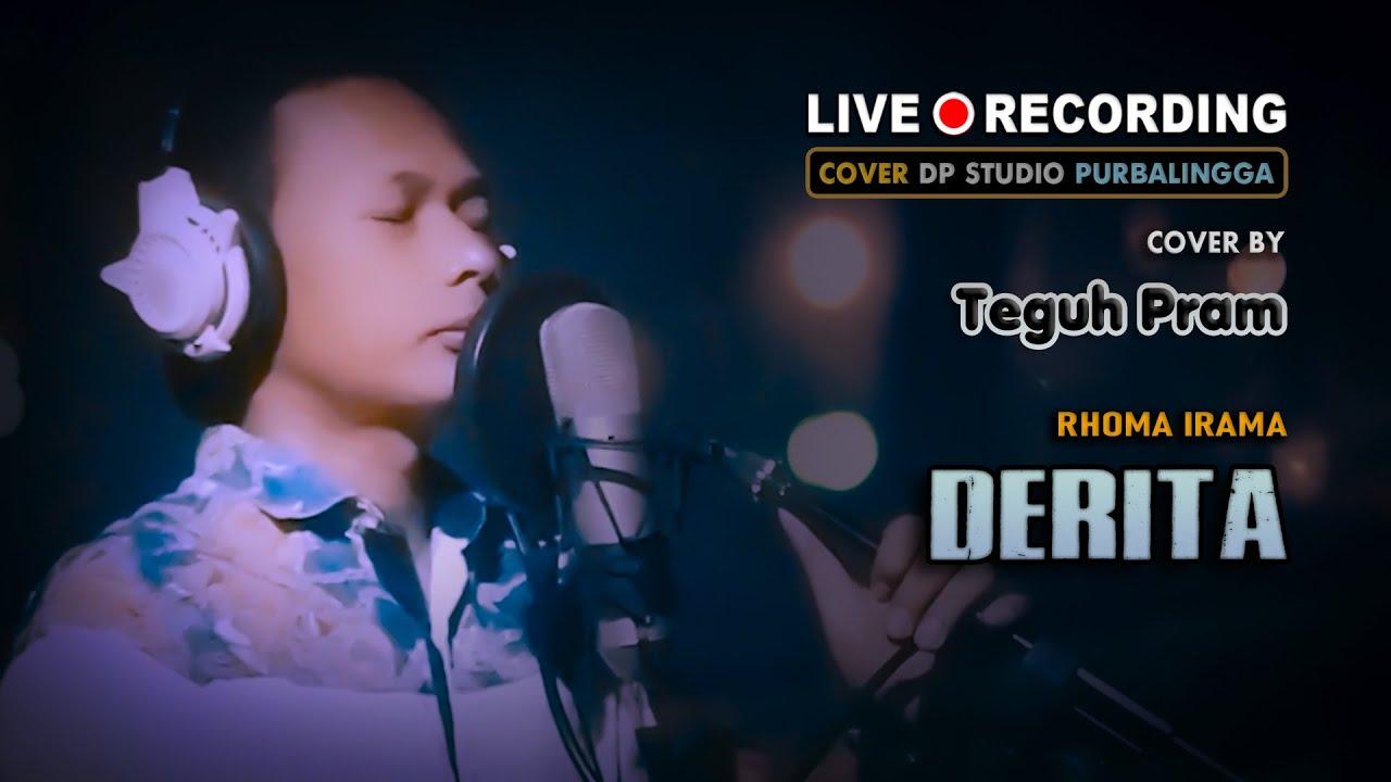 DERITA [Rhoma Irama] Cover by TEGUH PRAM ; Lagu Dangdut Klasik Lawas Terbaik 🔴 LIVE DP STUDIO