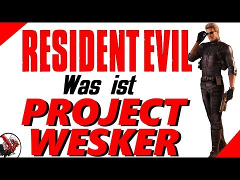 Was ist Project Wesker? - Resident Evil Lore