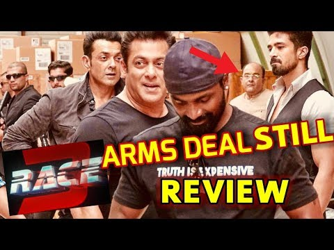 RACE 3 ARMS DEAL STILL | REVIEW | SALMAN KHAN | BOBBY DEOL | SAQIB SALEEM | REMO DSOUZA