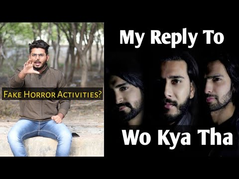 Download Reply To Pakistan's Horror Vloggers Wo Kya Tha Official Channel!! Fake Paranormal Investigation??