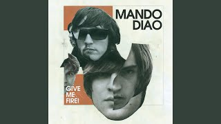 Watch Mando Diao Come On Come On video