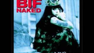 Watch Bif Naked Only The Girl video