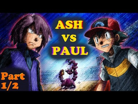 ☼▌SINNOH LEAGUE▐☼ Ash Ketchum vs Paul! ◄PART 1/2►