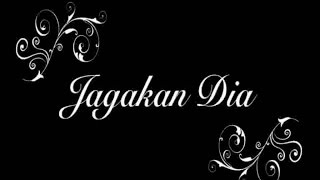 Ussy Sulistiawaty - Jagakan Dia (Official Lyrics Video) Mp3