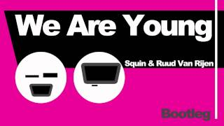 Fun ft Janelle Monae - We are young (Ruud van Rijen & Squin Bootleg Remix).mov