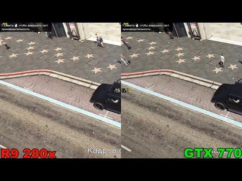 R9 280x vs 770 2Gb in GTA 5 (без мониторинга) - YouTube