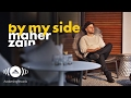 Maher Zain - By My Side | ماهر زين (Official Lyrics)