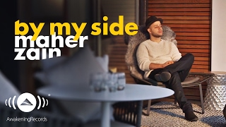 Video Maher Zain - By My Side | ماهر زين (Official Lyrics) download MP3, 3GP, MP4, WEBM, AVI, FLV Oktober 2018