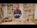 Shellac Polishing / French  Polishing by Garrett Hack | EN Original Version