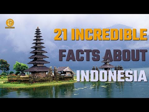 Top 21 INCREDIBLE Facts About INDONESIA  Top21 INDONESIA # 06   incredible facts