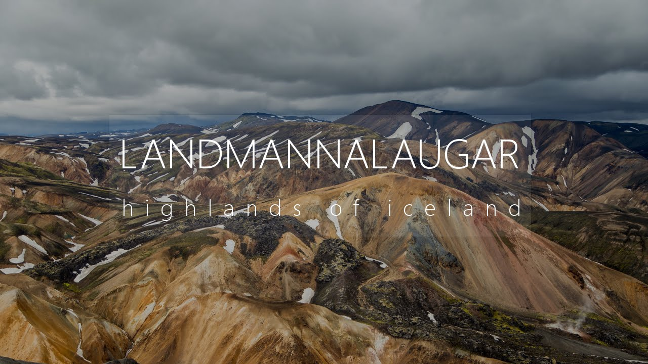 Landmannalaugar - highlands of iceland 4K