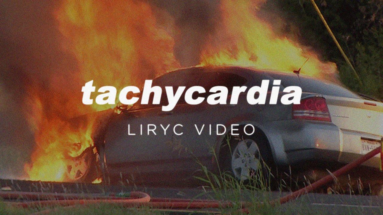 Tachycardia [Lyric Video]