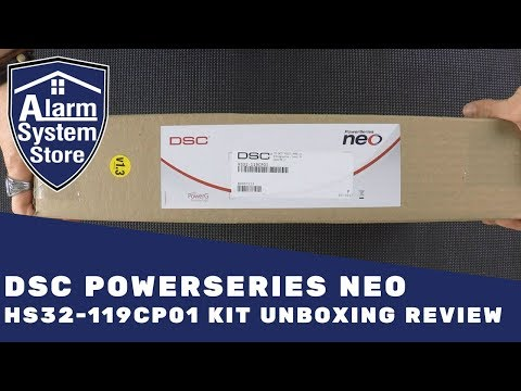 DSC PowerSeries NEO HS32-119CP01 Unboxing Review - Alarm System Store