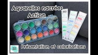 Aquarelle nacrée Action: présentation et colorisation