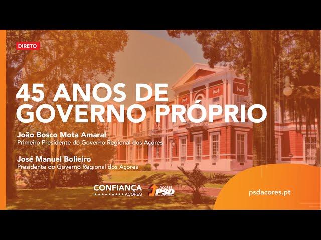 45 Anos de Governo Próprio / Governo Regional