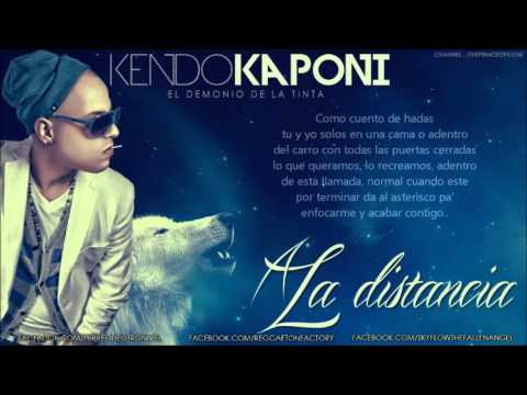 A La Distancia - Kendo Kaponi (Original) (Video Music) (Con Letra) ► REGGAETON 2013