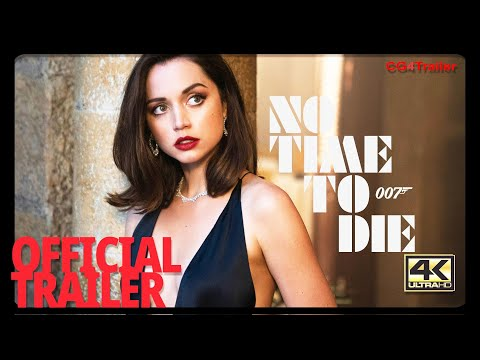 NO TIME TO DIE  | Official Trailer] cg4trailer wow sexy  best  film FHD 4K