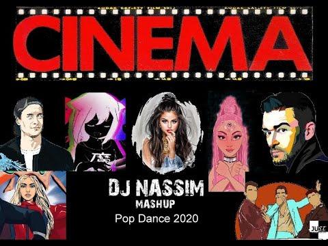 DJ NASSIM - CINEMA 2020 MASHUP | DANCE POP VIDEO MIX