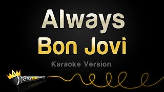Bon Jovi - Always (Karaoke Version)