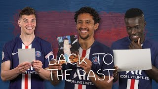 BACK TO THE PAST EP2 with Marquinhos, Gueye & Meunier