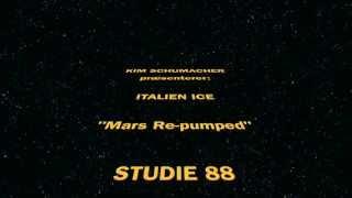 Kim Schumacher præsenterer: Italien Ice - Mars Re-pumped