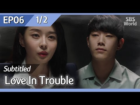 [CC/FULL] Love in Trouble EP06 (1/2) | 수상한파트너