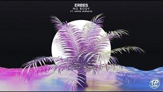 ERBES - No Body (ft. Arina Dimaeva)
