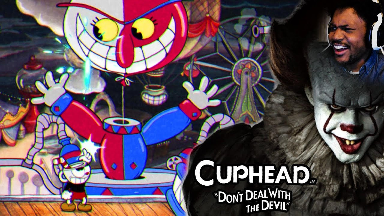 THIS CLOWN SCARIER THAN PENNYWISE FROM 'IT' | Cuphead (Part 3)