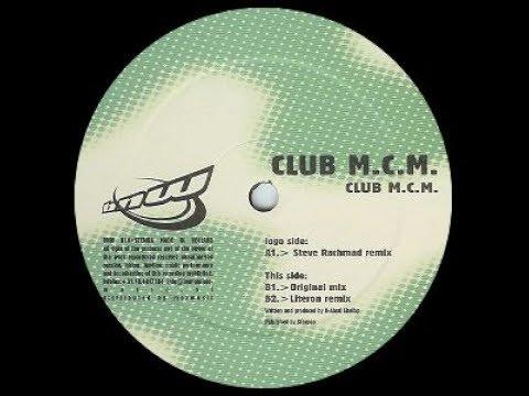 Club M.C.M. - Club M.C.M. ( Steve Rachmad Remix )