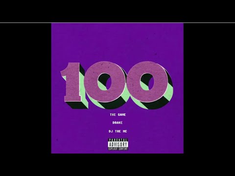 Game - 100 ft. Drake & DJ The MC (lyrics in description)