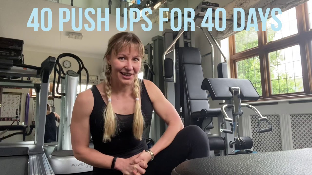 CAN YOU DO IT? 40 Push Ups every day  for 40 days