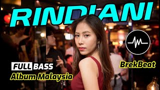 Rindiani Breakbeat Terbaru Album Malaysia Remix Part 1 Breakbeat Terbaru