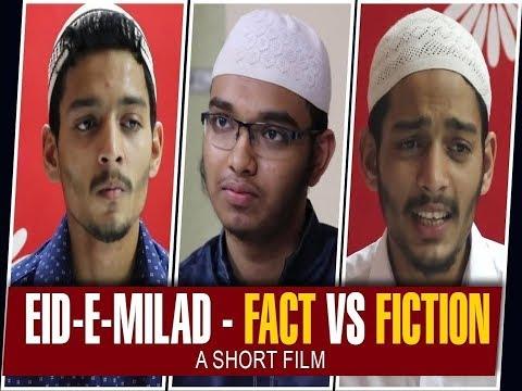 Eid-e-Milad - Fact VS Fiction | A Short Film