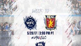 USL LIVE - Vancouver Whitecaps FC 2 vs Real Monarchs SLC 5/28/17