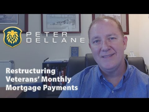The Peter Dellane Mortgage Show   Restructuring Veterans' Monthly Mortgage Payments