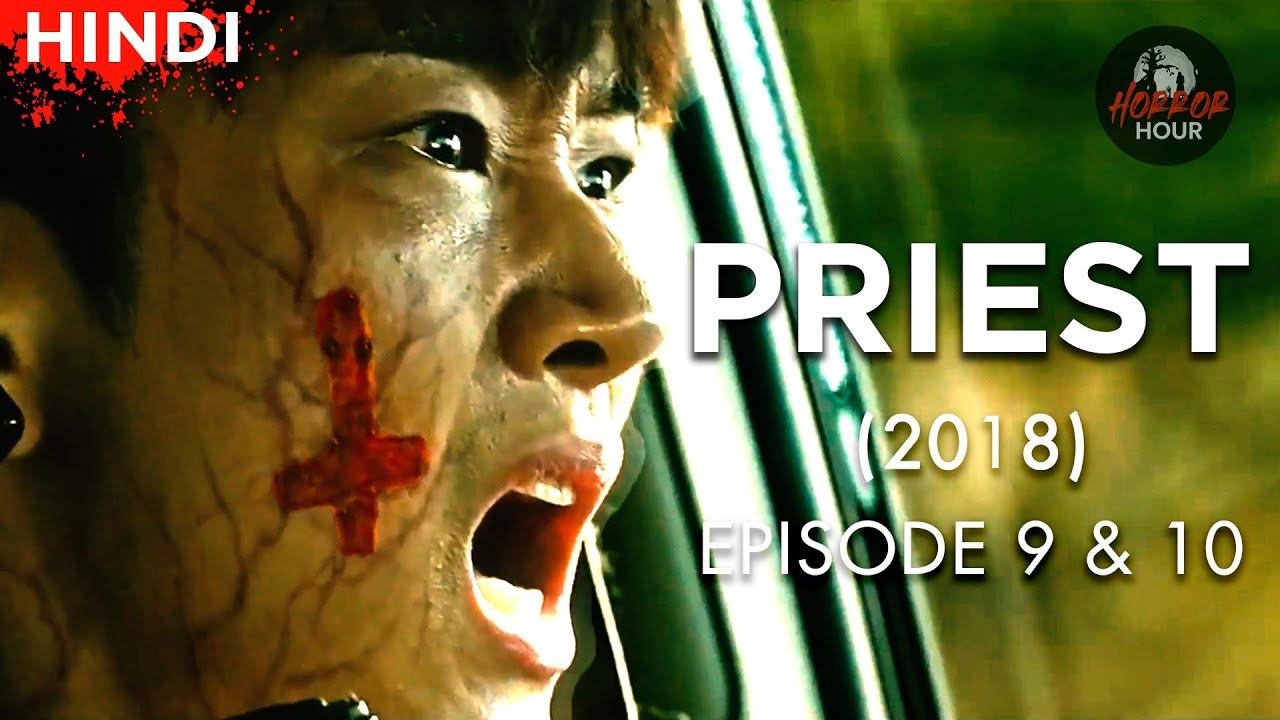 Priest (2018) Korean Drama  Episode 9 & 10  Explained in Hindi   Horror Hour   Korean Horror