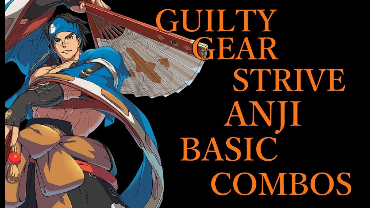 ギルティギア ストライヴ 闇慈 基本 コンボ【GUILTY GEAR STRIVE ANJI BASIC COMBOS】